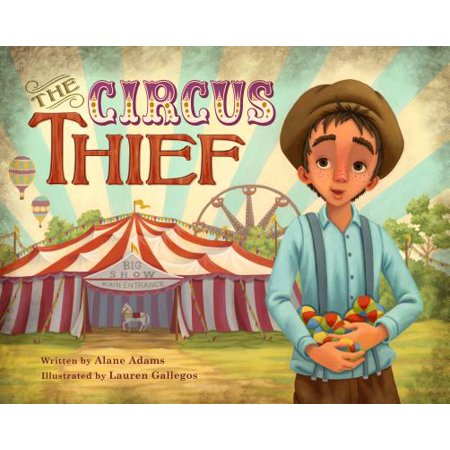 The Circus Thief (The Irrepressibles From The Circus To The Sea)
