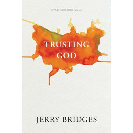 Trusting God (Examples Of Trusting God In The Bible)