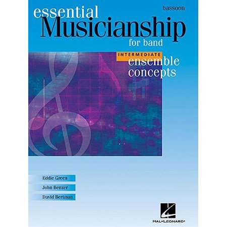 Essential Musicianship for Band - Ensemble Concepts : Intermediate Level - Bassoon