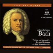 Life & Works Johann Sebastian Bach - Audiobook