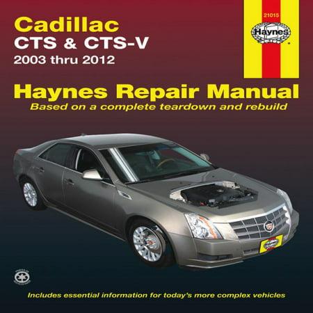 Haynes Cadillac CTS & CTS-V Automotive Repair Manual - Walmart.com
