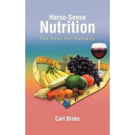 Horse-sense Nutrition: Fat Loss for Humans