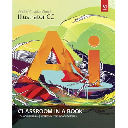 Adobe Illustrator CC Classroom in a Book with Access Code](Classroom Direct Promo Code)
