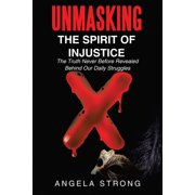 Unmasking the Spirit of Injustice - eBook