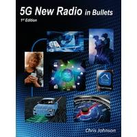 5G New Radio in Bullets