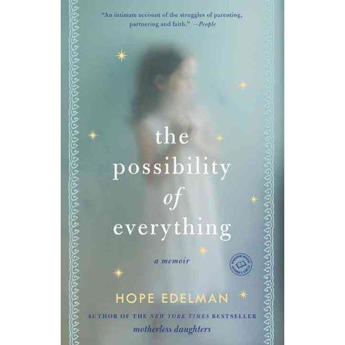 essay hope edelman Motherless Daughter Series