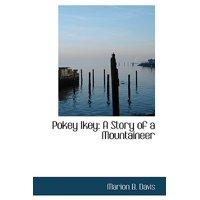 Pokey Ikey : A Story of a Mountaineer