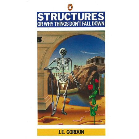 Structures or Why Things Don't Fall Down (Things To Do On Halloween)