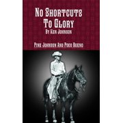 No Shortcuts to Glory (Hardcover)