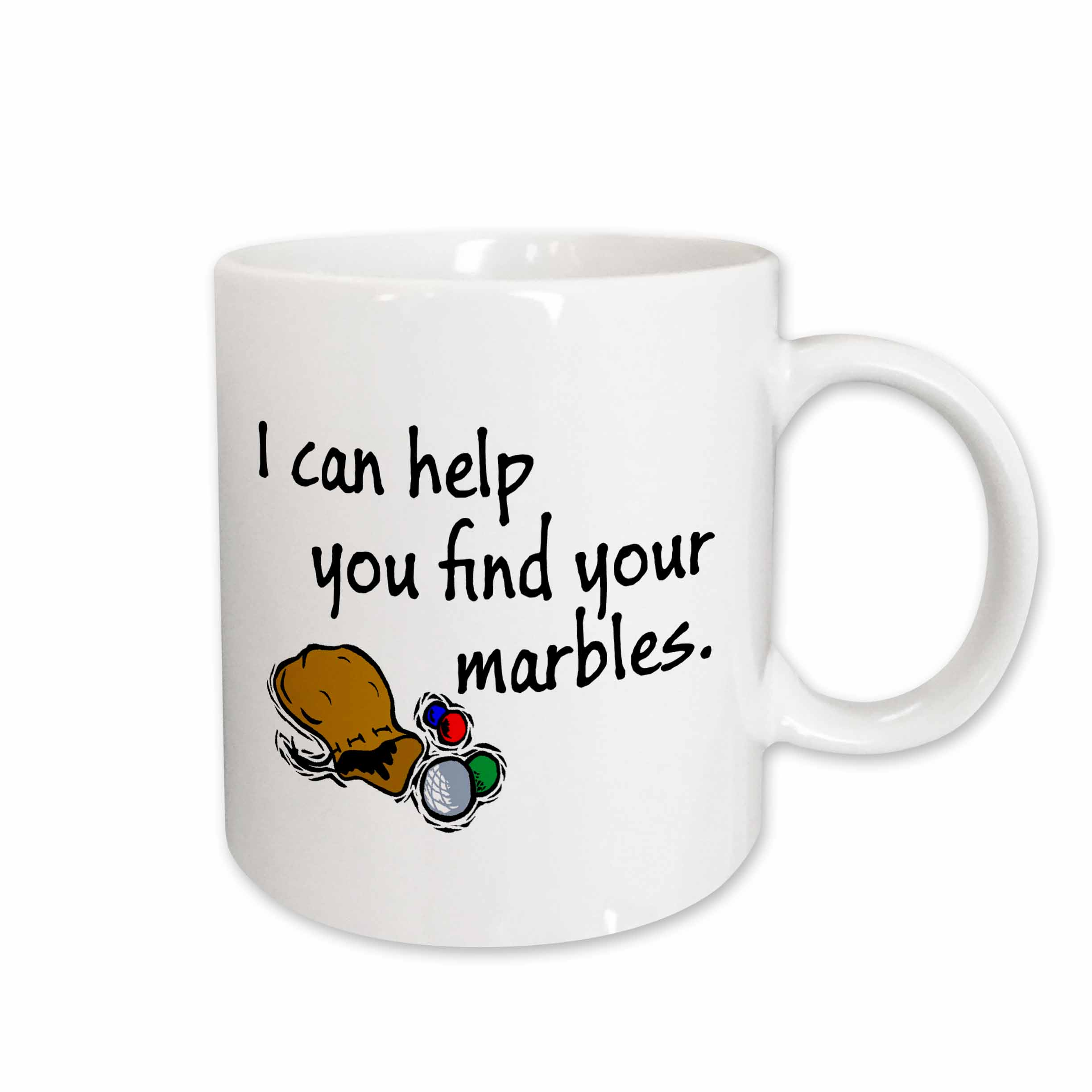3drose I Can Help You Find Your Marbles Ceramic Mug 11