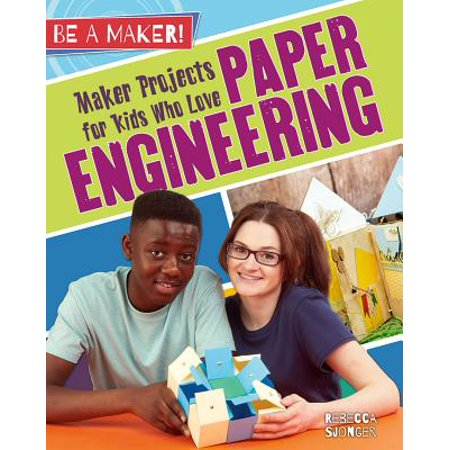 Maker Projects for Kids Who Love Paper