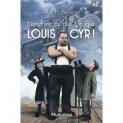 Mon frère est plus fort que Louis Cyr - eBook