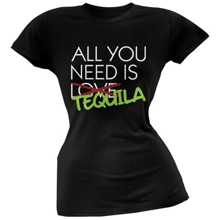 All You Need is Tequila, Not Love Black Soft Juniors T-Shirt](Tequila Teen)