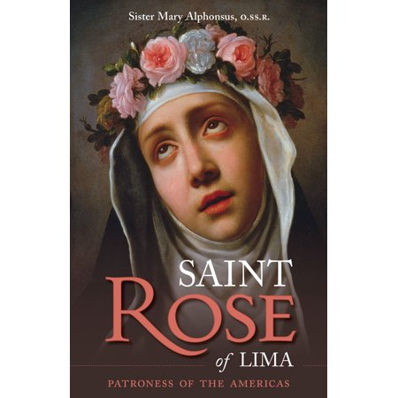 St. Rose of Lima : Patroness of the