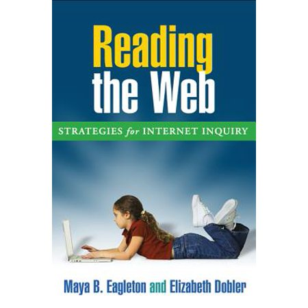 Reading the Web, First Edition : Strategies for Internet