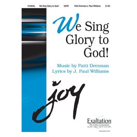 We Sing Glory to God! (Glory To God In The Highest Sheet Music)