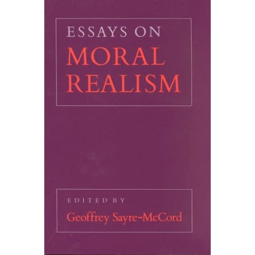 Essays on Moral Realism