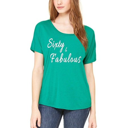 Sixty Fabulous Slouchy T Shirt Birthday Shirts