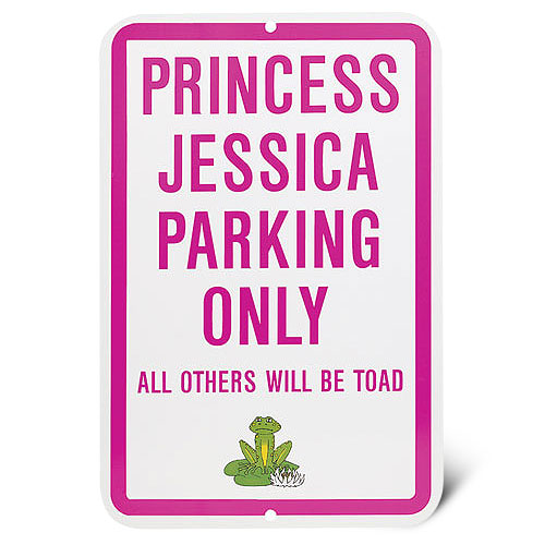 Personalized No Parking Princess Sign