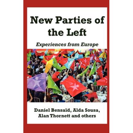 New Parties of the Left : Experiences from Europe