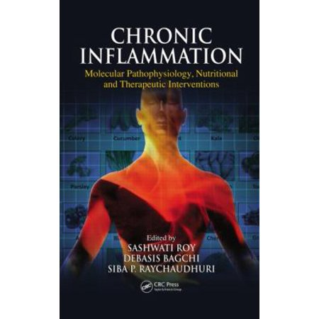 Chronic Inflammation  Molecular Pathophysiology  Nutritional And Therapeutic Interventions