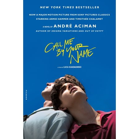 Call Me by Your Name : A Novel (Cute Names To Call Your Best Friend)