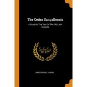 The Codex Sangallensis (Paperback)