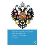 The Radical Right in Late Imperial Russia - eBook
