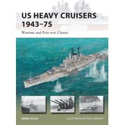 US Heavy Cruisers 194375 : Wartime and Post-war Classes