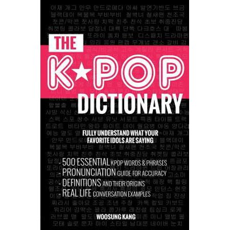 Kpop Dictionary  200 Essential K Pop   K Drama Vocabulary   Examples Every Fan Must Know