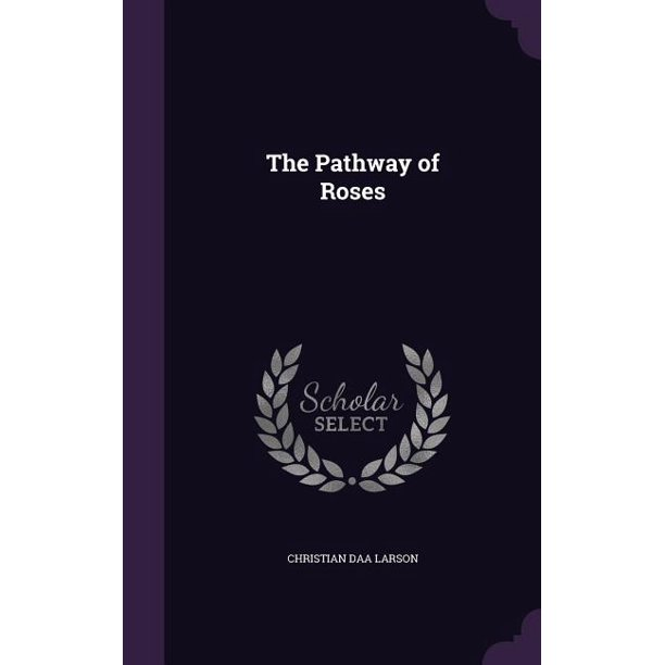 The Pathway of Roses (Hardcover)