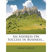 An Address on Success in Business...