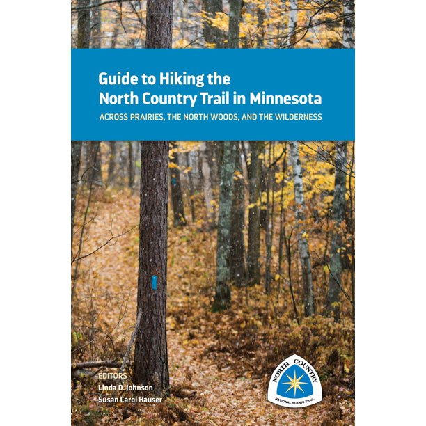 Guide to Hiking the North Country Trail in Minnesota - eBook