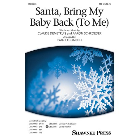 Shawnee Press Santa, Bring My Baby Back (To Me) TTB by Elvis Presley arranged by Ryan - Elvis Presley Baby Costume