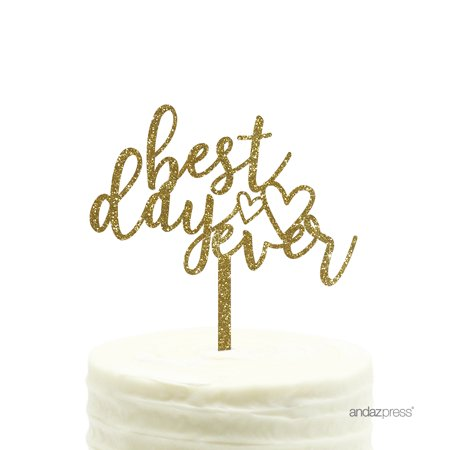 Gold Glitter Best Day Ever Acrylic Wedding Cake
