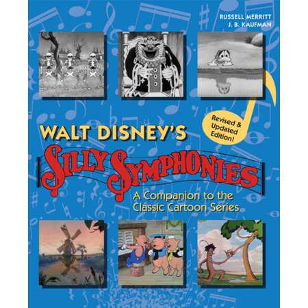 Walt Disney's Silly Symphonies : A Companion to the Classic Cartoon Series (Silly Halloween Cartoons)