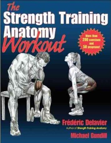 Strength Training Anatomy Workout, Frederic Delavier, Michael ...
