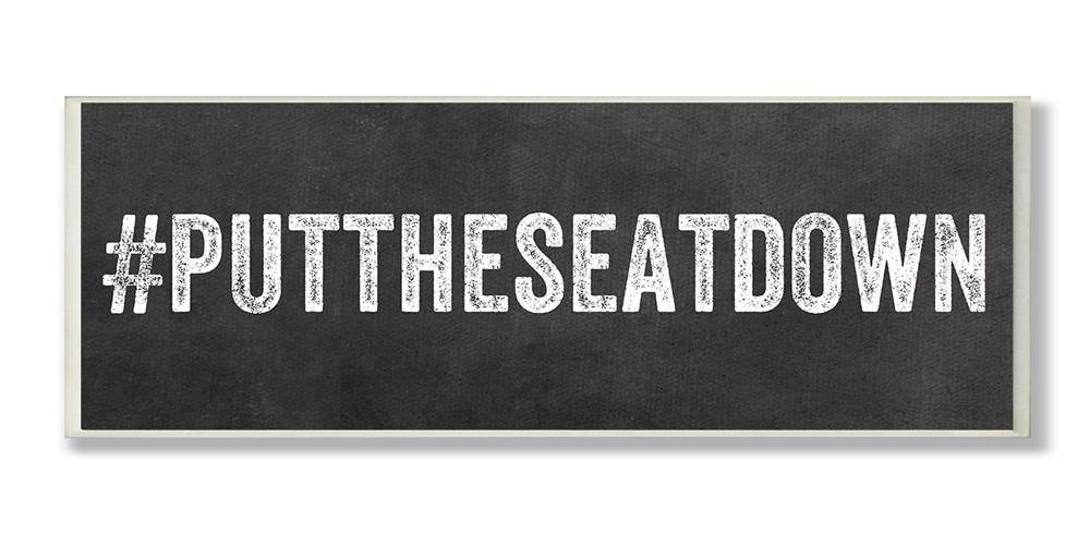#PUTTHESEATDOWN Hashtag Bath Wall Plaque by Stupell Industries