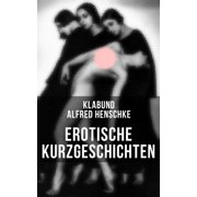 Erotische Kurzgeschichten - eBook