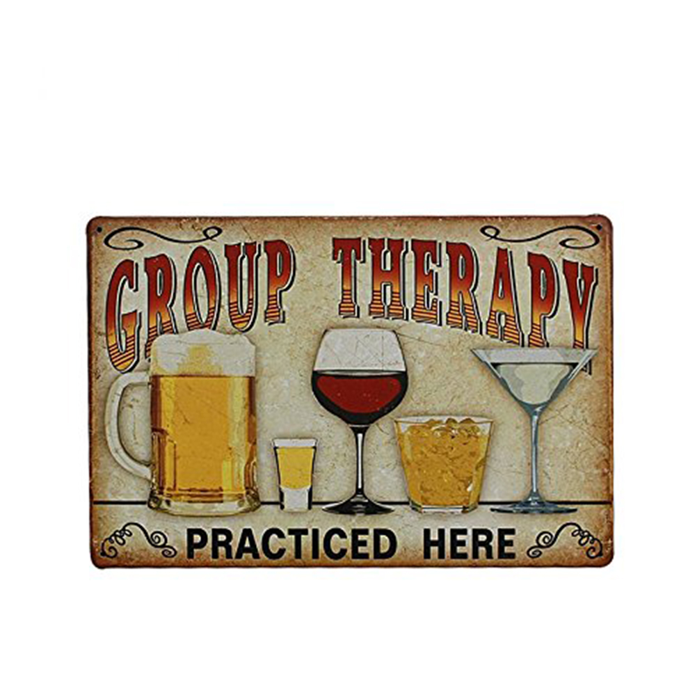 """Group Therapy Practiced Here"" Vintage Metal Tin Wall Sign Plaque Poster for Cafe Bar Pub Beer"