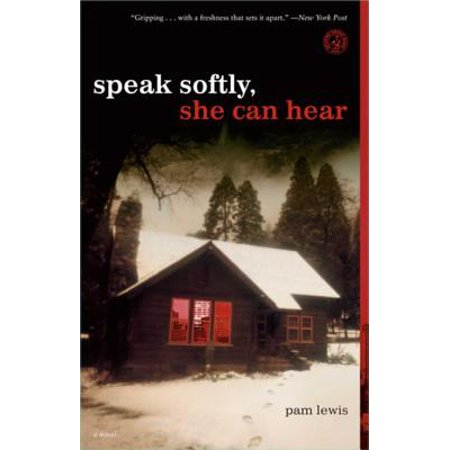 Speak Softly, She Can Hear - eBook