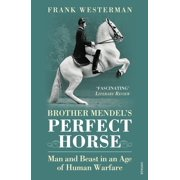 Brother Mendel's Perfect Horse - eBook
