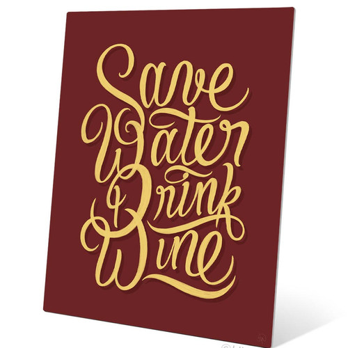 Click Wall Art Save Water Drink Wine Textual Art Metal Plaque