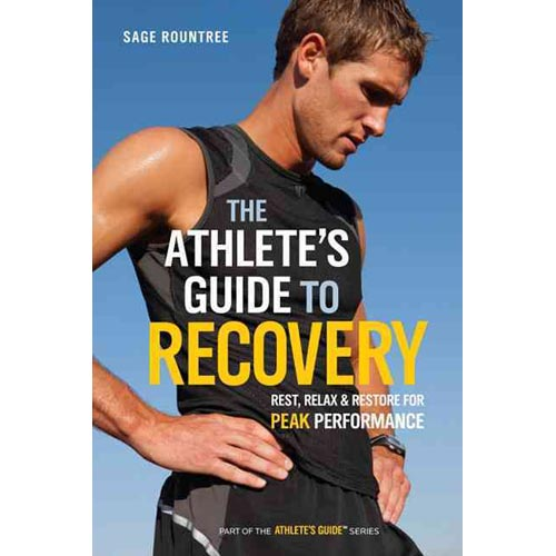 The Athlete's Guide to Recovery: Rest, Relax, & Restore for Peak Performance