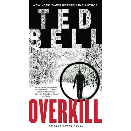 Overkill : An Alex Hawke - Scarlett Overkill