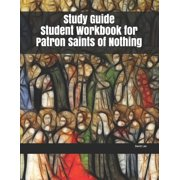 Study Guide Student Workbook for Patron Saints of Nothing (Paperback)