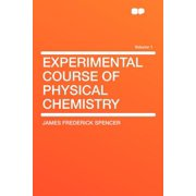Experimental Course of Physical Chemistry Volume 1