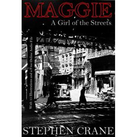 Maggie - A Girl of the Streets: With 15 Illustrations and a Free Online Audio File. - (Giro Audio)