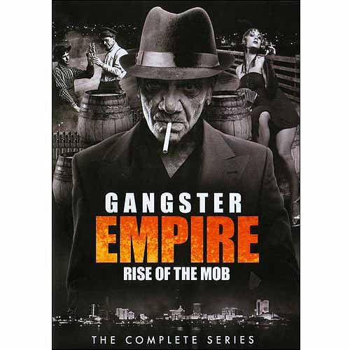 Gangster Empire: Rise Of The Mob - The Complete Series
