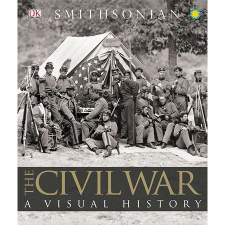 The Civil War : A Visual History